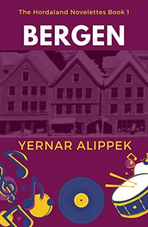 Bergen (The Hordaland Novelettes Book 1)