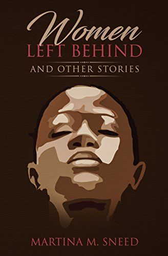 Women Left Behind: and Other Stories