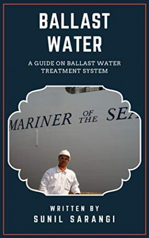Ballast Water: A Guide on Ballast Water Treatment System