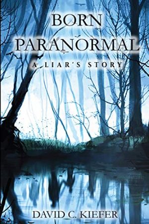 Born Paranormal - A Liar's Story