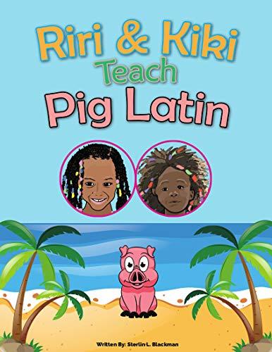 Riri & Kiki Teach Pig Latin