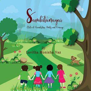 Samhitanagar: A tale of Friendship, Unity, and Courage