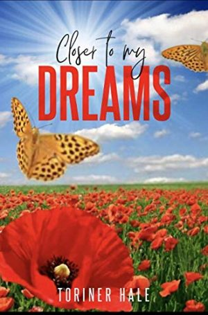 Closer to My Dreams: Inspiring Book of Short Poems