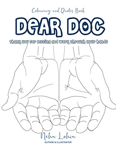 Dear Doc: Thank You For Letting God Work Through Your Hands