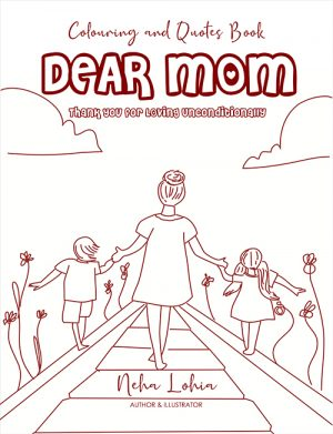 Dear Mom Thank You For Loving Unconditionally